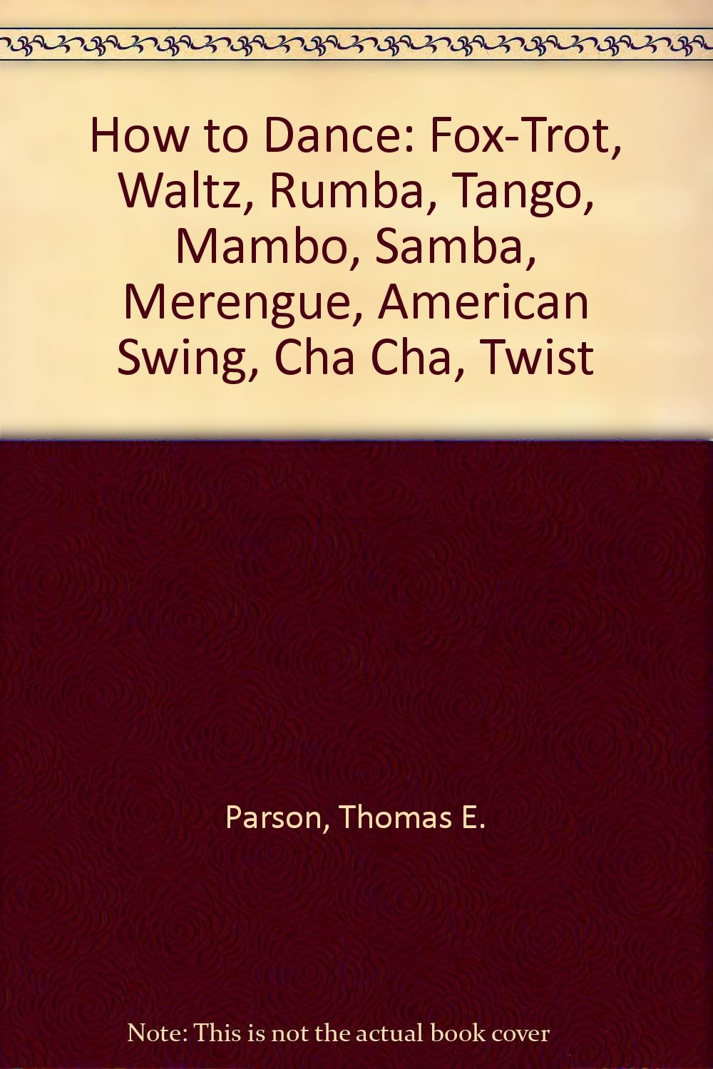 how-to-dance-fox-trot-waltz-rumba-tango-mambo-samba-merengue-american-swing-cha-cha-twist