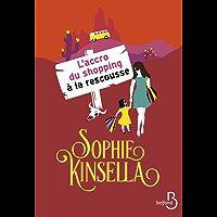 L'accro du shopping à la rescousse (Mille Comédies) (French Edition)