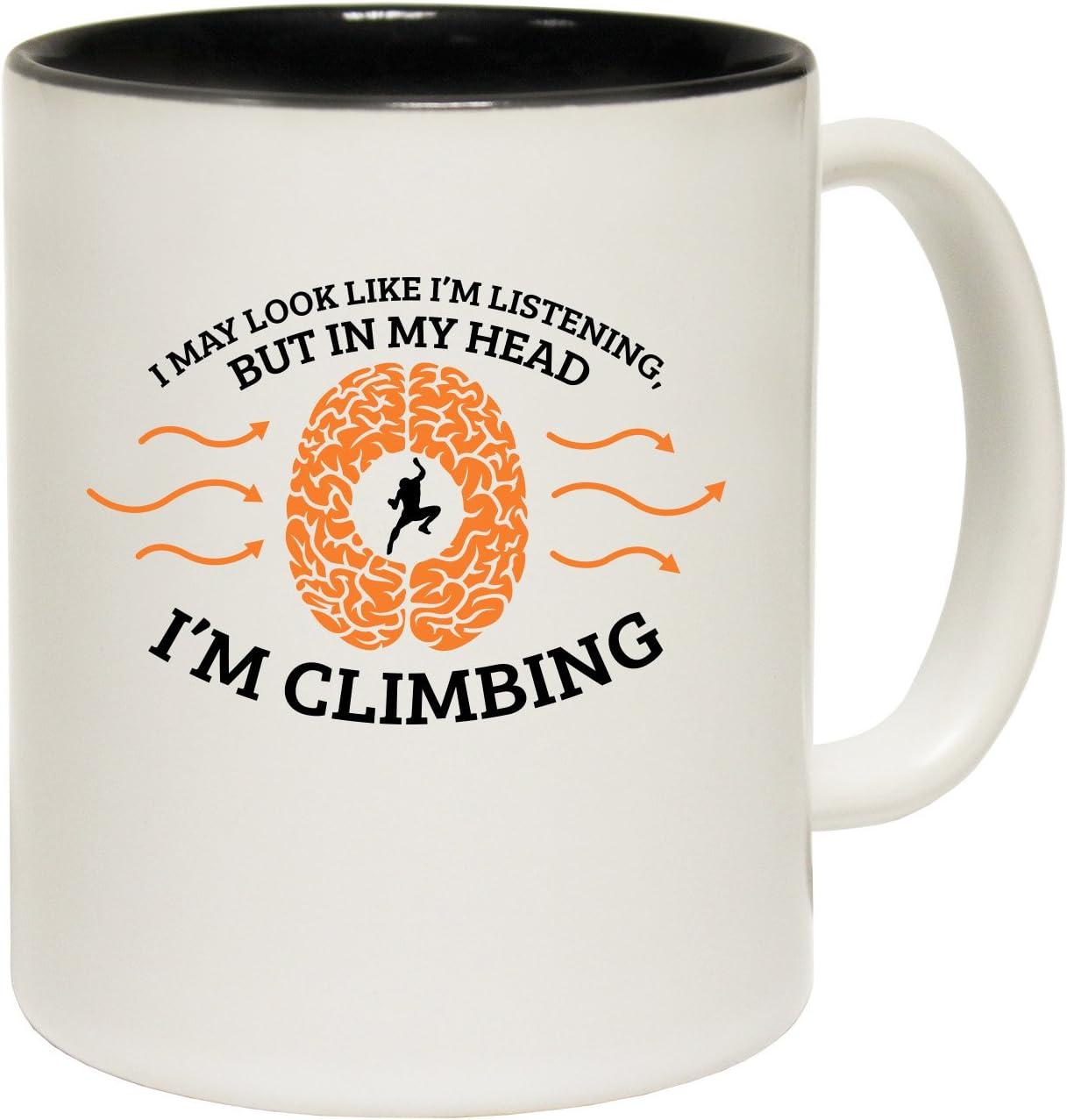 Puede que parezca ... Taza de cerámica de escalada lema ...