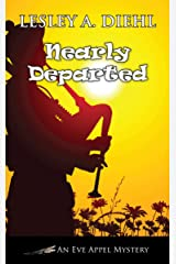 Nearly Departed (An Eve Appel Mystery Book 7) Kindle Edition