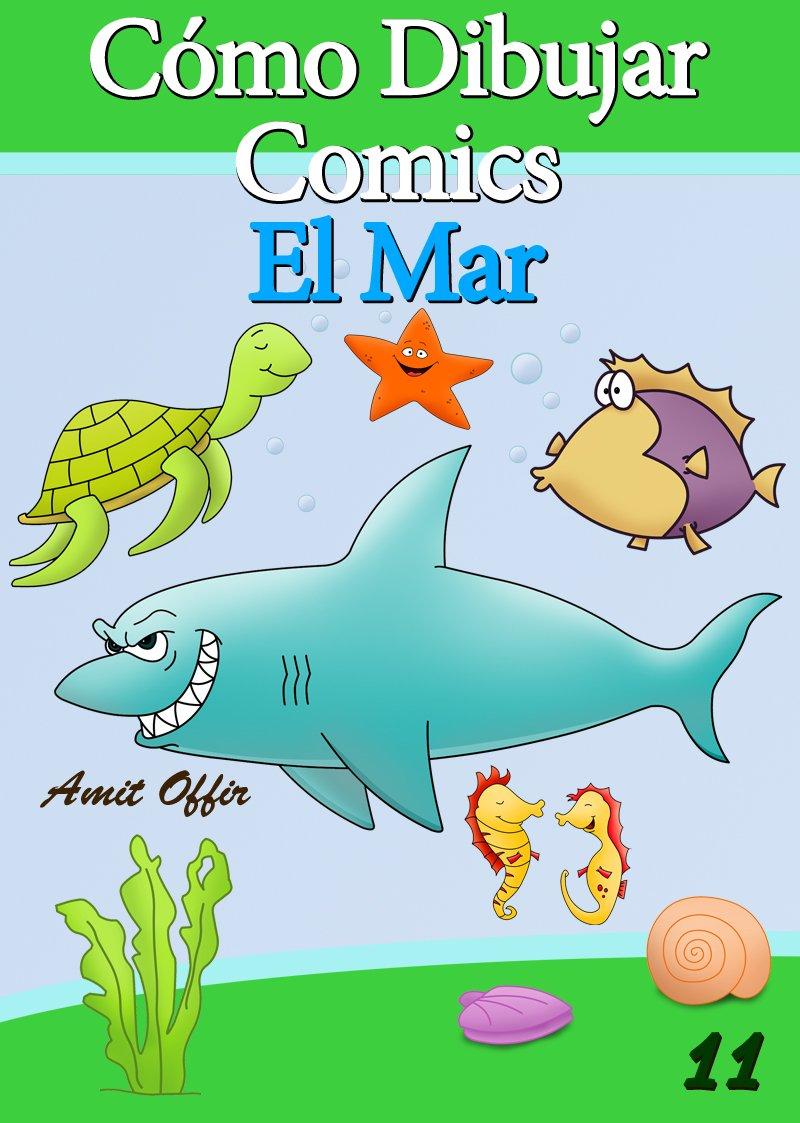 Cómo Dibujar Comics: El Mar (Libros de Dibujo nº 11)