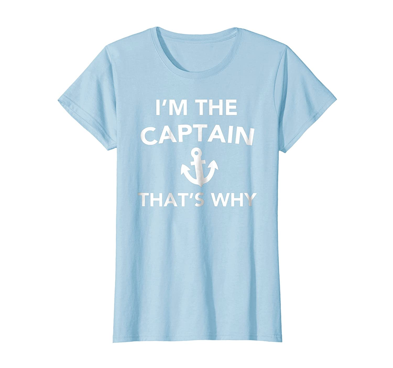 9e0389f04f6 Funny captain shirt im the captain thats shirt clothing jpg 1500x1403 Funny  captain shirt