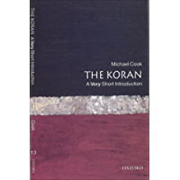 The Koran: A Very Short Introduction (Very Short Introductions Book 13) (English Edition)