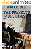 The Prefects of St Jude's: a schoolgirl spanking novella (English Edition)