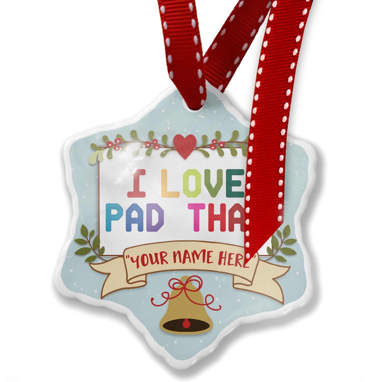 Add Your Own Custom Name, I Love Pad Thai,Colorful Christmas Ornament NEONBLOND by NEONBLOND