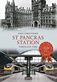 St Pancras Station Through Time