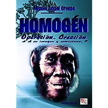 HOMOGÉN - Operación... Creación. (Spanish Edition) Dec 15, 2013