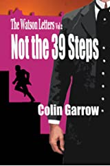 The Watson Letters Volume 2: Not the 39 Steps Kindle Edition