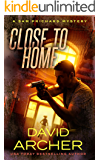 Close To Home - A Sam Prichard Mystery (Sam Prichard, Part 2 Book 5)