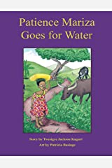 Patience Mariza Goes for Water Paperback
