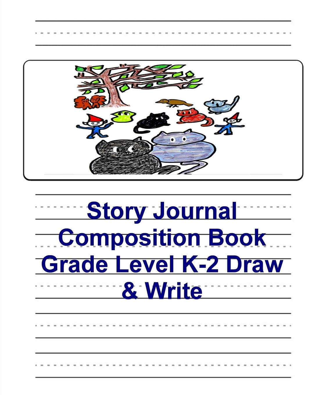Read Online Story Journal Composition Book: Grade Level K-2 Draw & Write: Picture Space & Dashed Mid Line Paper PDF