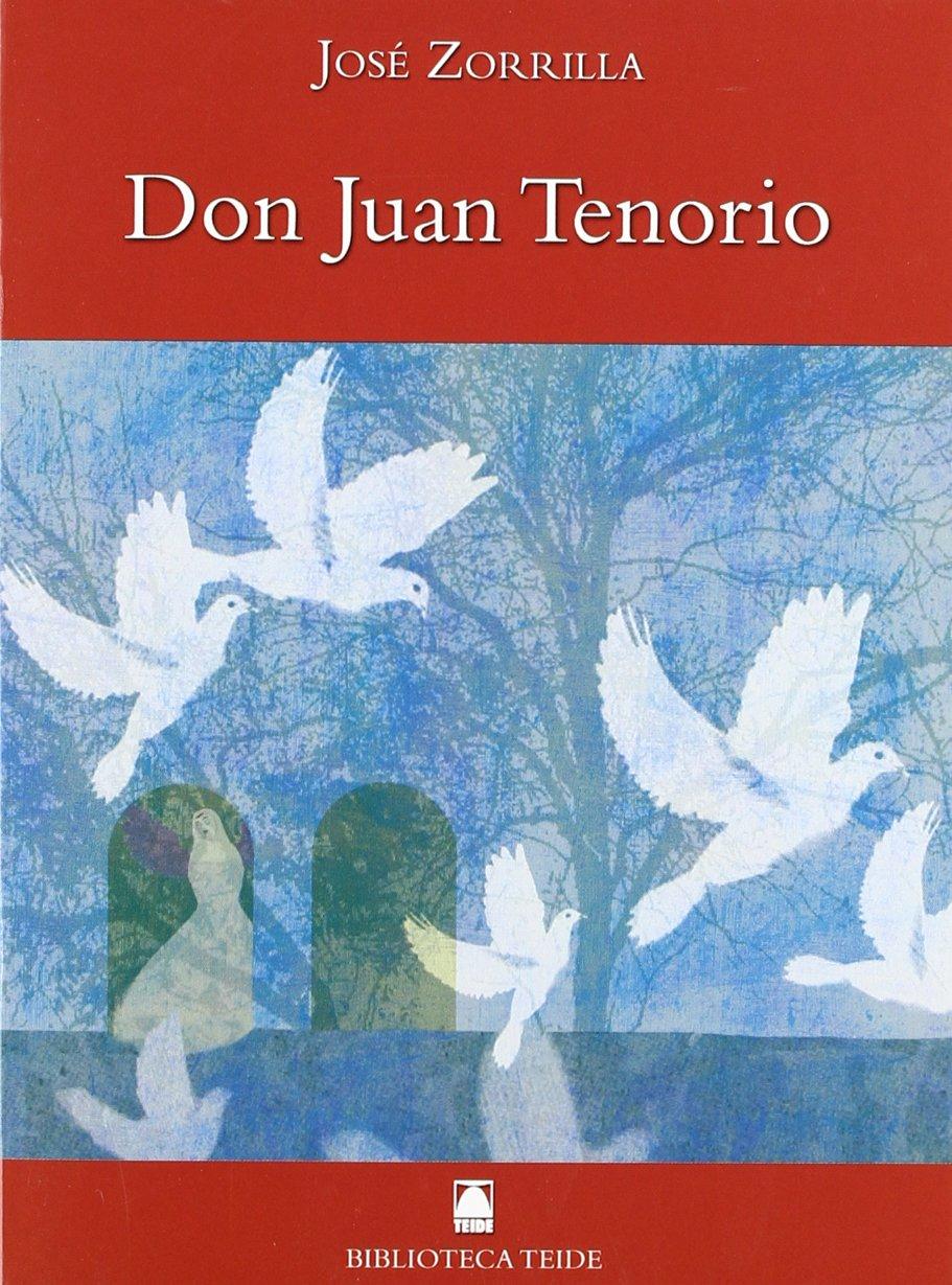 Biblioteca Teide 051 - Don Juan Tenorio -José Zorrilla- - 9788430761180 Tapa blanda – 10 jun 2010 Joan Baptista Fortuny Giné Salvador Marti Raüll José Ramón López García Mariona Cabassa