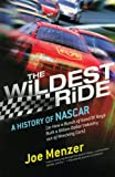 The Wildest Ride: A History of NASCAR (or, How a Bunch of Good Ol' Boys Built a Billion-Dollar Industry out of Wrecking Cars) (Touchstone Books (Paperback))