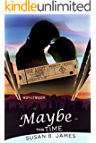 Maybe This Time (A Second Chance Romance)