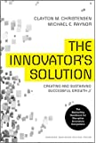 The Innovator's Solution: Creating and Sustaining Successful Growth
