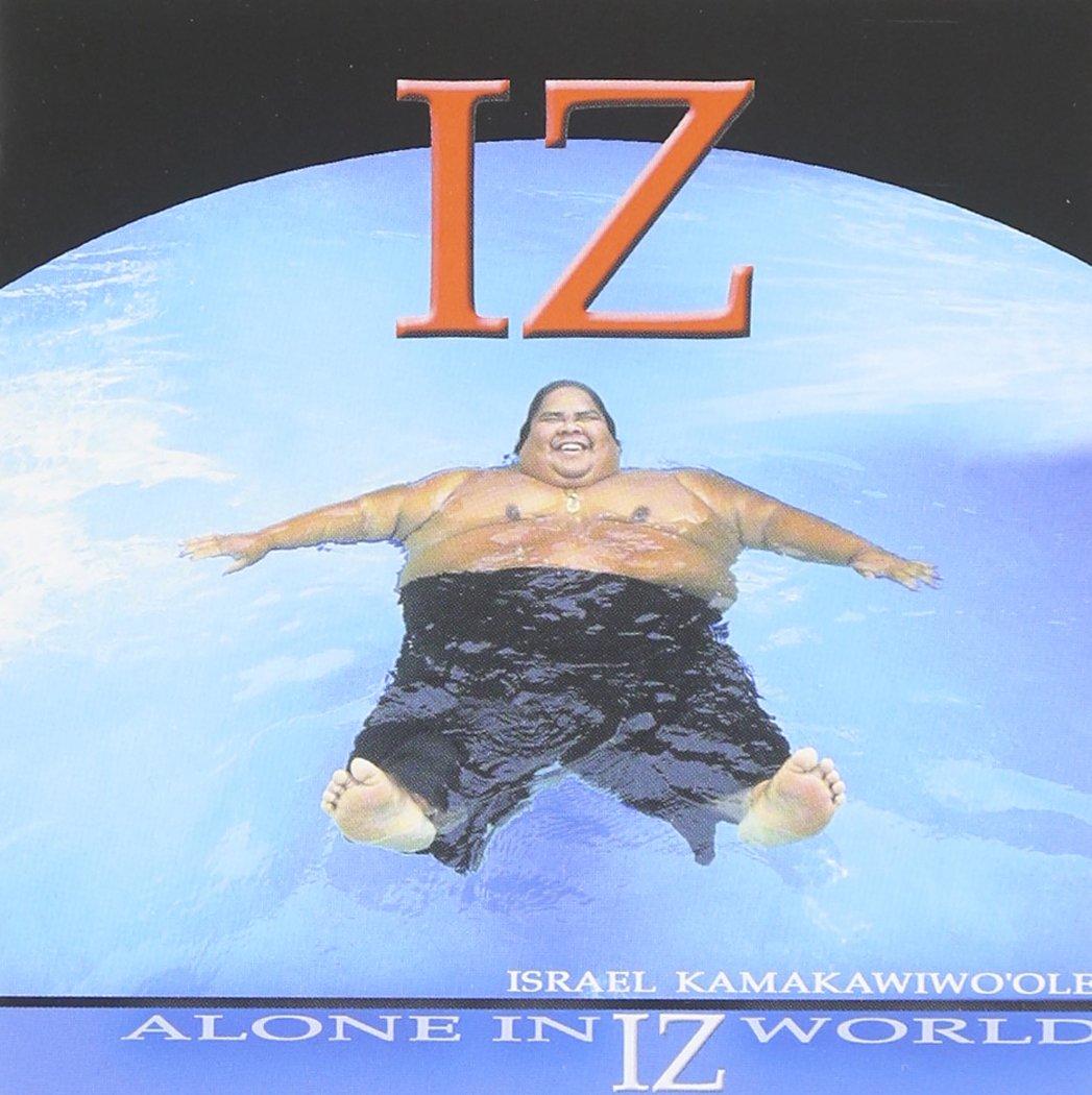 Alone in Iz World by BigBoy Records (Hawaii)