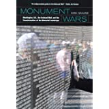 Monument Wars: Washington, D.C., the National Mall, and the Transformation of the Memorial Landscape