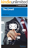 The Email: Pocket Readers (Pocket Readers - Business) (English Edition)