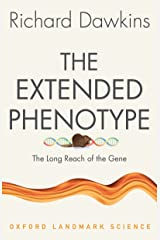 The Extended Phenotype: The Long Reach of the Gene (Oxford Landmark Science) Kindle Edition