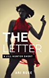 The Letter (A Jill Hunter Short Book 1)