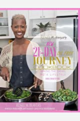 RMB  WPPB 21-Day Journey Cook Book: Whole-Person Plant Based Lifestyle Movement Cook Book (RMB WPPB Cookbooks) (Volume 1) Paperback