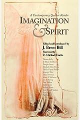 Imagination & Spirit: A Contemporary Quaker Reader Paperback