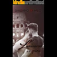 L'UNIVERSO COSPIRA (Italian Edition) book cover