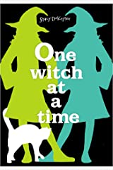 One Witch at a Time Kindle Edition