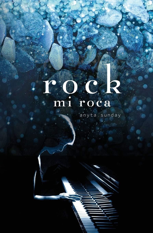 rock: mi roca: Amazon.es: Sunday, Anyta, Cavanillas, Virginia: Libros