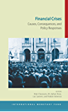 Financial Crises: Causes, Consequences, and Policy Responses