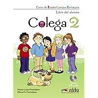 Colega. Libro del alumno-Quaderno de ejercicios. Per la Scuola elementare. Con 2 CD Audio. Con espansione online: Colega 2. Libro del. Alumno + EJERCICIOS + CD Audio (PACK)