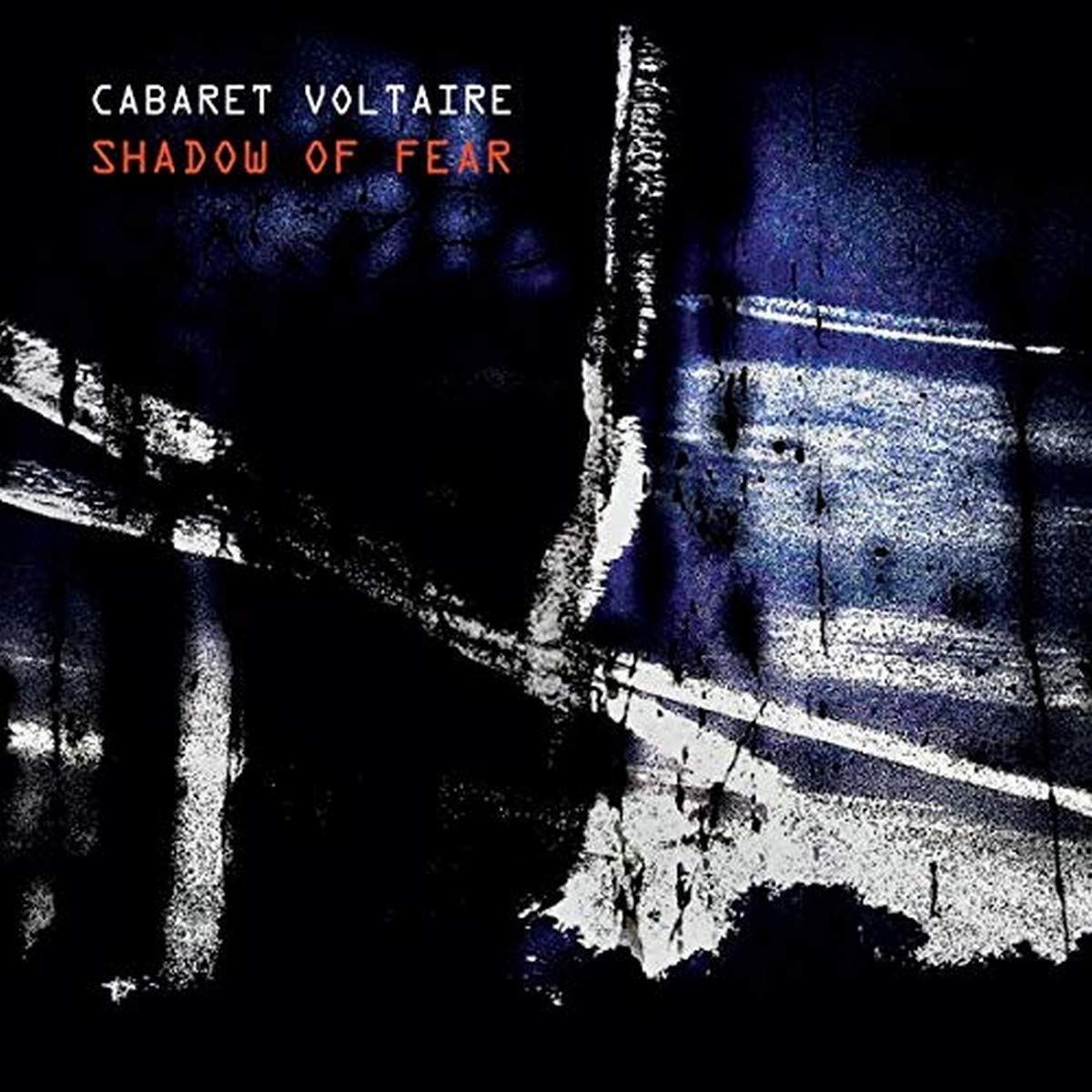 Buy Cabaret Voltaire  - Shadow of Fear New or Used via Amazon