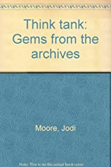 Think tank: Gems from the archives Paperback
