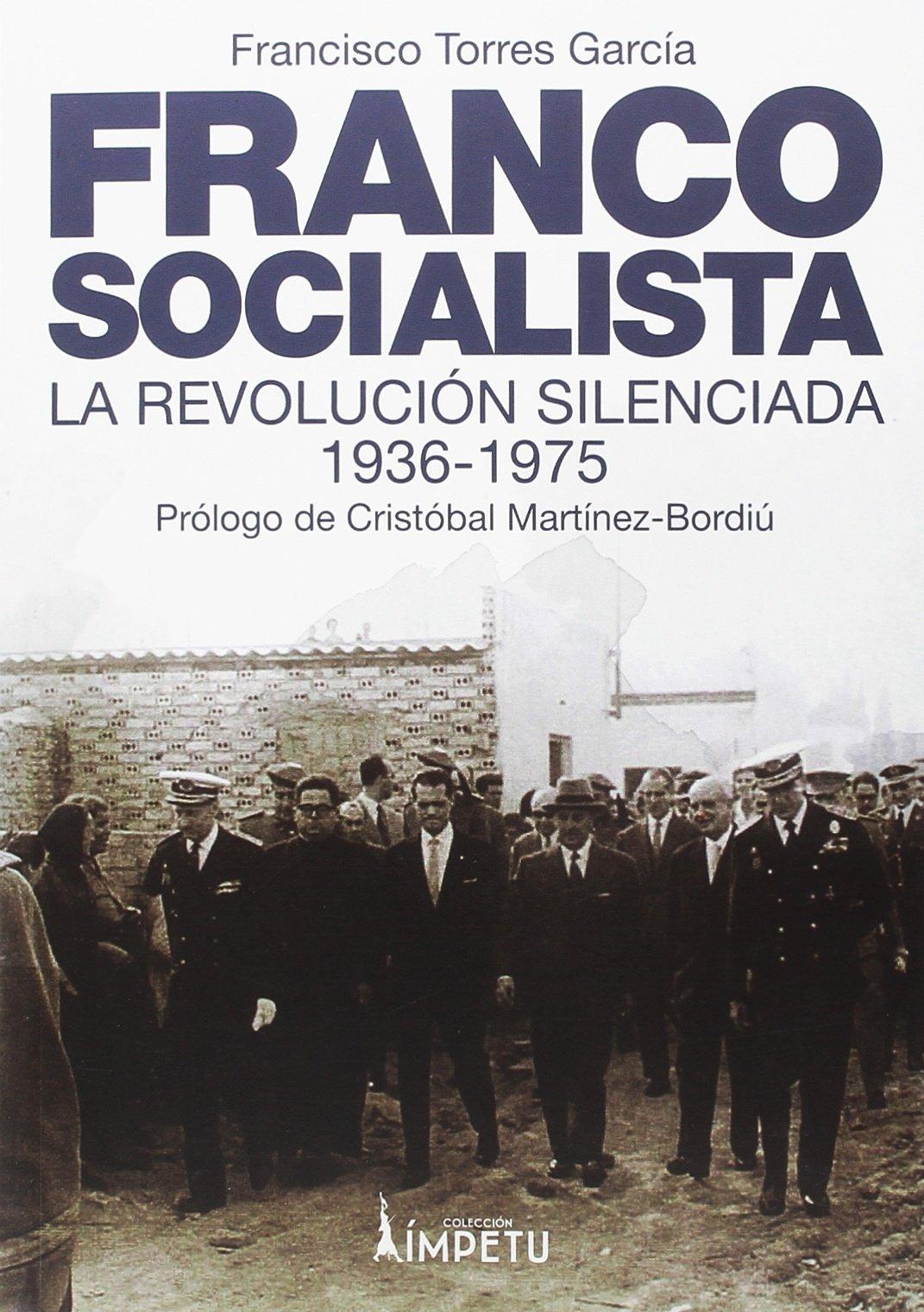 FRANCO SOCIALISTA Tapa blanda – 24 may 2018 FRANCISCO TORRES GARCÍA SDN ( SIERRA NORTE DIGITAL ) 8494684396 Modern period