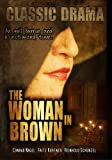 The Woman in Brown: Classic Drama Movie