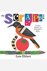 The Scraps Book: Notes from a Colorful Life Kindle Edition