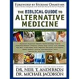 THE BIBLICAL GUIDE TO ALTERNATIVE MEDICINE (English Edition)
