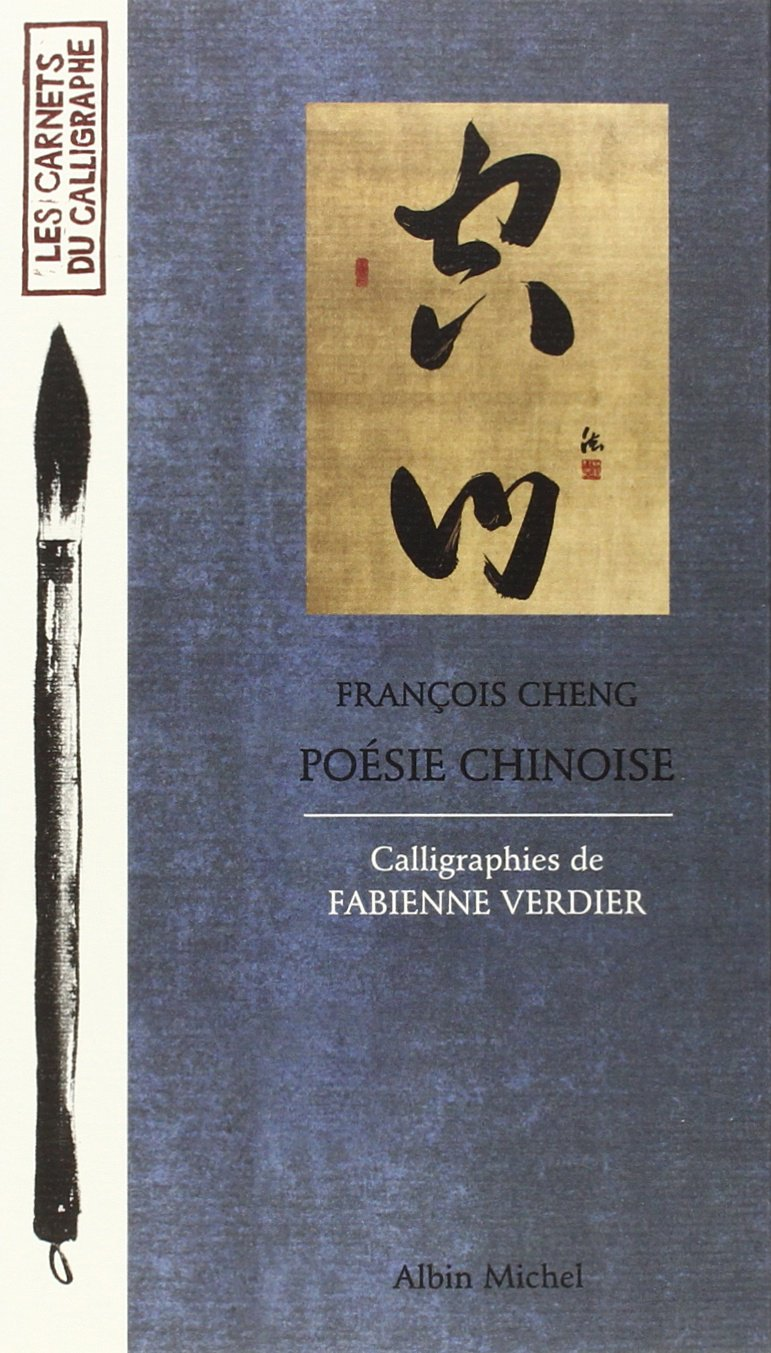 Amazon Fr Poesie Chinoise Cheng Verdier Cheng Francois Livres