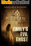 Emily's Evil Ghost