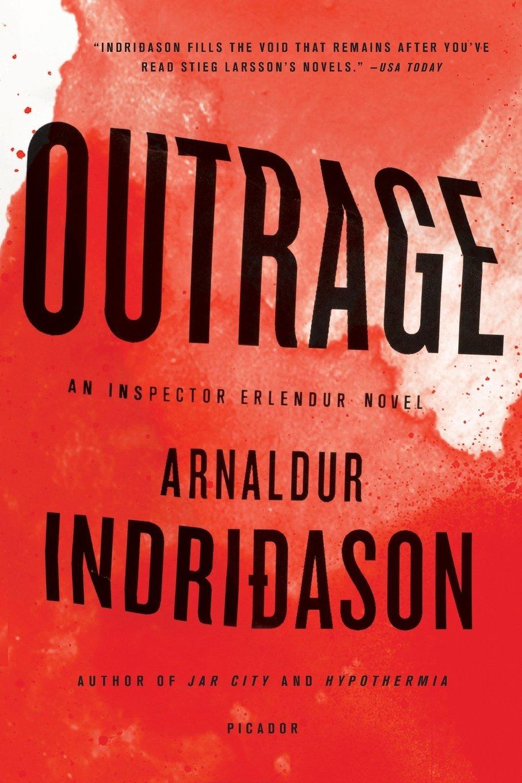 Amazon: Outrage: An Inspector Erlendur Novel (an Inspector Erlendur  Series) (9781250037749): Arnaldur Indridason: Books
