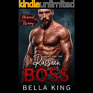 Baby for the Russian Boss: A Mafia Romance