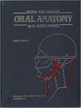 Sicher And Dubrul S Oral Anatomy 9780912791425 Medicine border=
