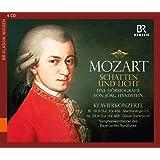 Mozart: Schatten und Licht - eine Hörbiografie
