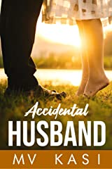 Accidental Husband: A Passionate Romance Kindle Edition