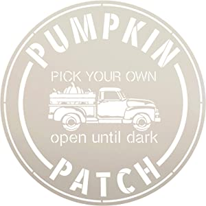 Pumpkin Patch Stencil by StudioR12 | Old Vintage Truck Open Till Dark | Reusable Mylar Template | Paint Round Wood Sign | Craft Fall Country Home Decor - Porch | Rustic DIY Autumn Gift | Select Size