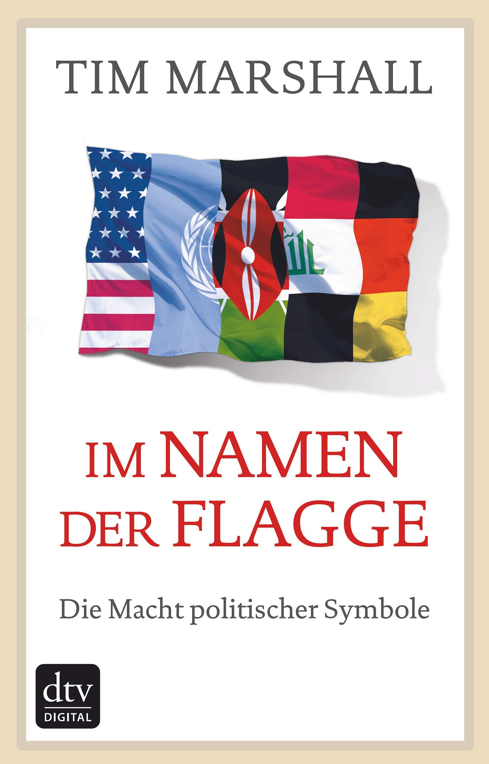 Im Namen Der Flagge  Die Macht Politischer Symbole