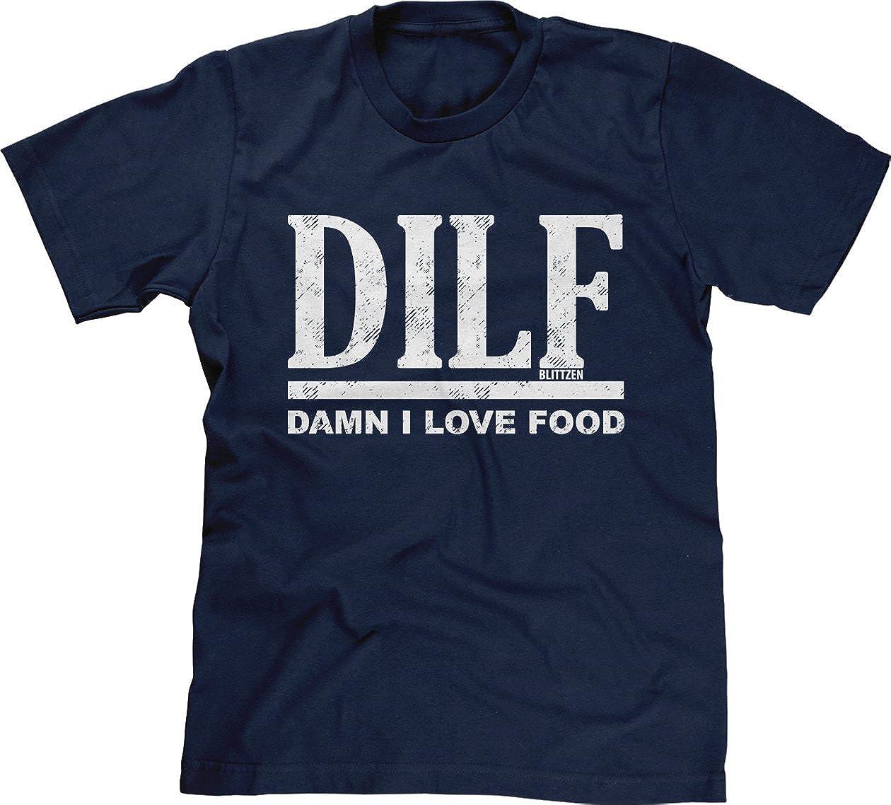 DILF - Damn I Love Food Mens T-Shirt