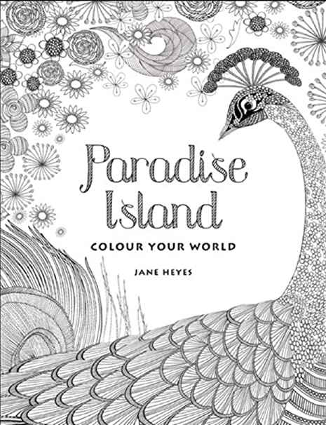 Amazon.com : Colour Your World - Paradise Island Adult Coloring Book ...
