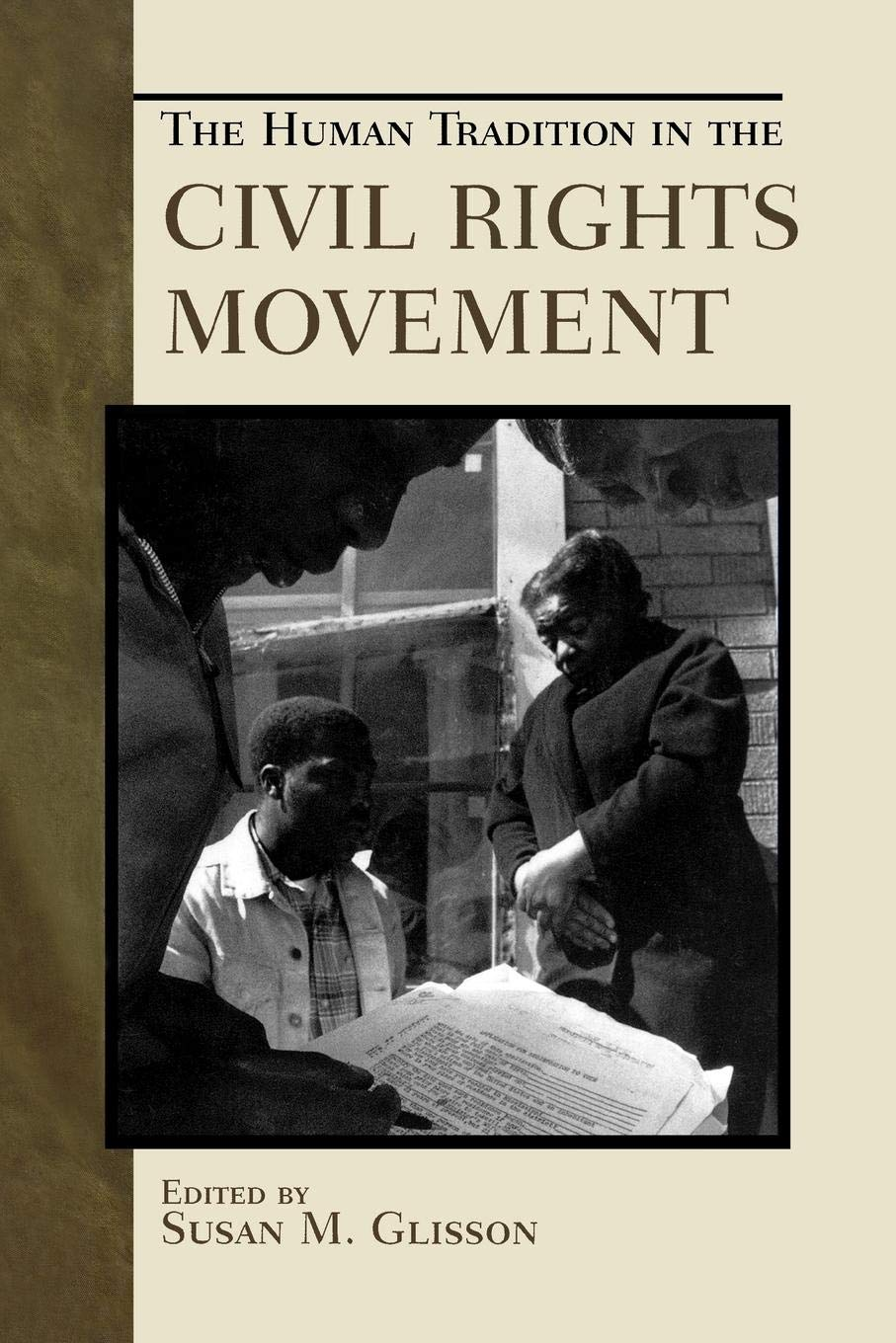 The Human Tradition in the Civil Rights Movement (The Human Tradition in America) pdf epub