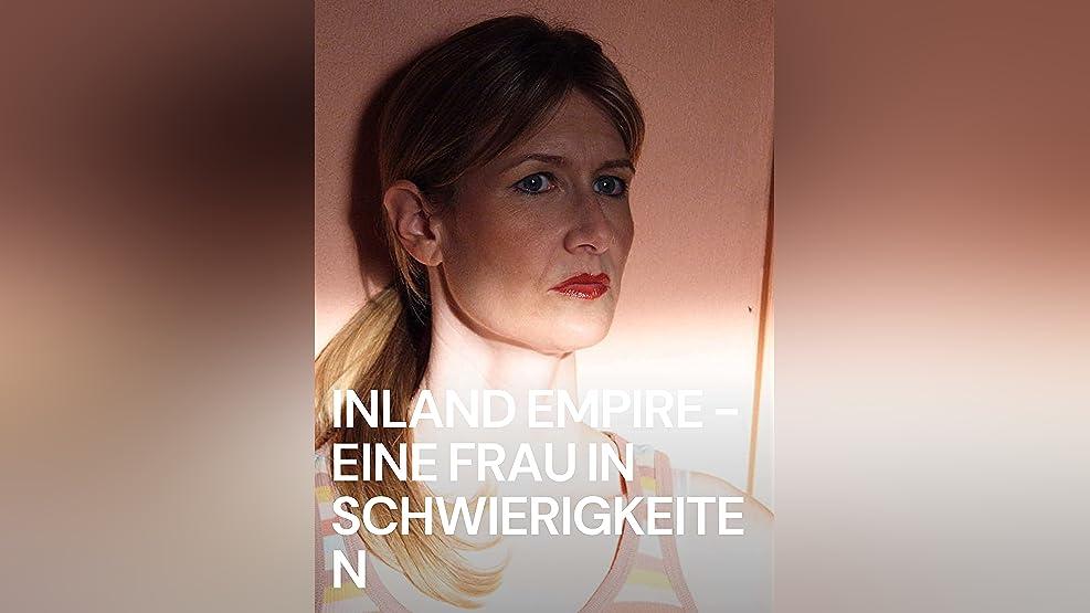 Inland Empire – Eine Frau in Schwierigkeiten
